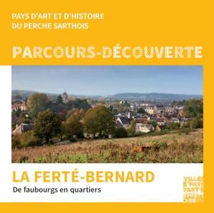Parcours Découverte La Ferté-Bernard, de faubourgs en quartiers