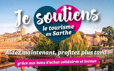 Opération : «Je Soutiens le Tourisme en Sarthe»